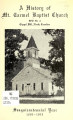 History of Mt. Carmel Baptist Church, RFD No. 3, Chapel Hill, North Carolina : Sesquicentennial...