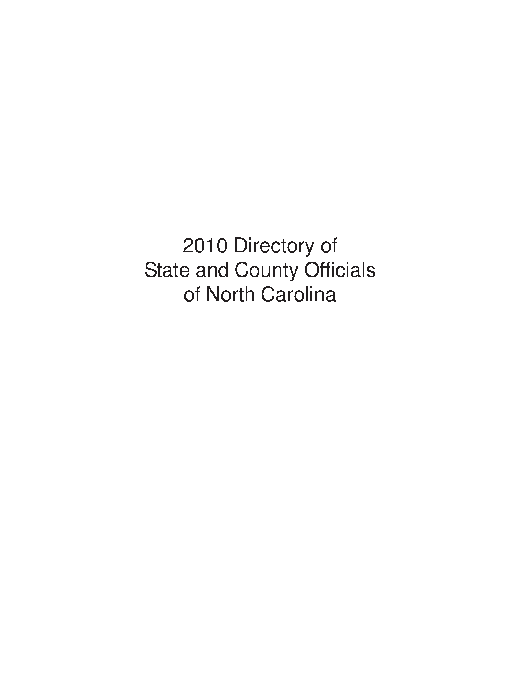 Directory Of The State And County Officials Of North Carolina